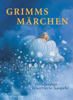 Grimms Märchen - Grimm, Jacob; Grimm, Wilhelm