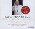 Papst Franziskus - Über Himmel und Erde, 3 Audio-CDs