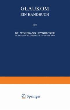 Glaukom - Leydhecker, Wolfgang