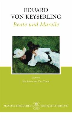 Beate und Mareile - Keyserling, Eduard von