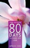Die Farbe der Liebe / 80 Days Bd.6