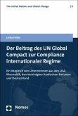 Der Beitrag des UN Global Compact zur Compliance internationaler Regime