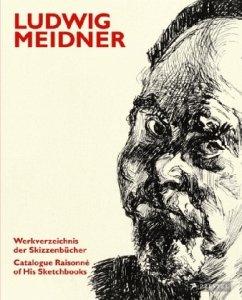 Ludwig Meidner - Presler, Gerd; Riedel, Erik