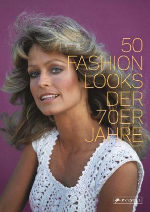 50 fashion looks der 70er jahre von paula reed buch. Black Bedroom Furniture Sets. Home Design Ideas