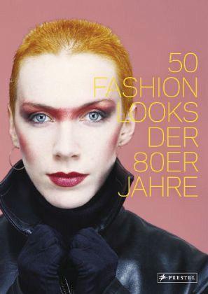 50 fashion looks der 80er jahre von paula reed portofrei bei b bestellen. Black Bedroom Furniture Sets. Home Design Ideas
