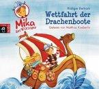 Wettfahrt der Drachenboote / Mika, der Wikinger Bd.1 (1 Audio-CD)
