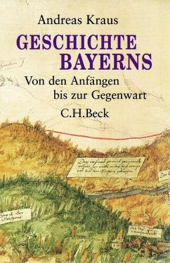 Geschichte Bayerns - Kraus, Andreas