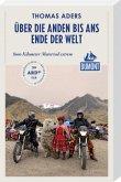 Über die Anden bis ans Ende der Welt (DuMont Reiseabenteuer)
