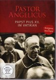 Pastor Angelicus - Papst Pius XII. im Vatikan