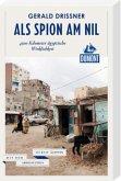 DuMont Reiseabenteuer Als Spion am Nil
