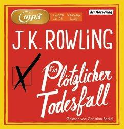 Ein plötzlicher Todesfall, 3 MP3-CDs - Rowling, J. K.