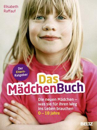 Das Mädchenbuch Von Elisabeth Raffauf Portofrei Bei Bücherde Bestellen