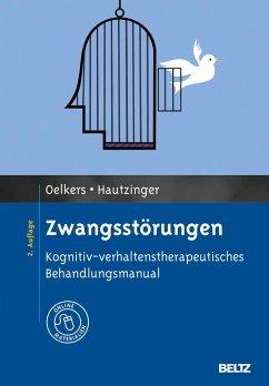 Zwangsstörungen - Oelkers, Carmen; Hautzinger, Martin