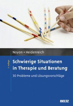 Schwierige Situationen in Therapie und Beratung - Noyon, Alexander; Heidenreich, Thomas