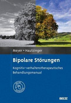 Bipolare Störungen - Meyer, Thomas D.; Hautzinger, Martin