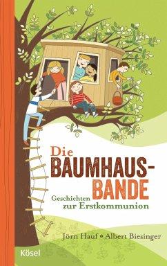 Die Baumhaus-Bande - Hauf, Jörn; Biesinger, Albert