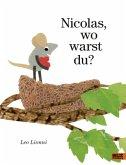 Nicolas, wo warst du?