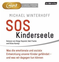 SOS Kinderseele, MP3-CD - Winterhoff, Michael