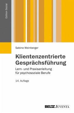 Klientenzentrierte Gesprächsführung - Schlippe-Weinberger, Sabine
