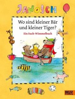 Wo sind kleiner Bär und kleiner Tiger? - JANOSCH
