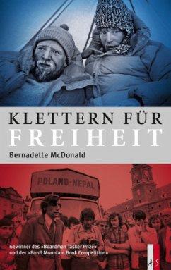 Klettern für Freiheit - McDonald, Bernadette
