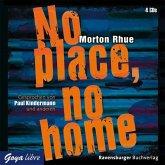 No place, no home, 4 Audio-CDs