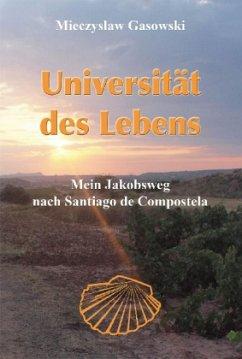 Universität des Lebens - Gasowski, Mieczyslaw