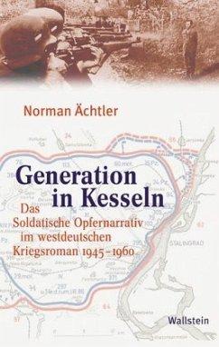 Generation in Kesseln - Ächtler, Norman