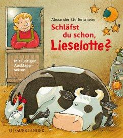 Schläfst du schon, Lieselotte? - Steffensmeier, Alexander