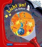 Im Zirkus / Licht an! Bd.10