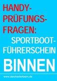 Handy-Prüfungsfragen: Sportbootführerschein Binnen Segel&Motor. Zum Üben per Handy als eBook. (eBook, ePUB)