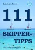 111 Skippertipps für den perfekten Segelurlaub. 2013 (eBook, ePUB)