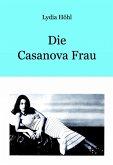 Die Casanova Frau (eBook, ePUB)