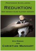 Reduktion - Der Mensch muss kleiner werden! (eBook, ePUB)