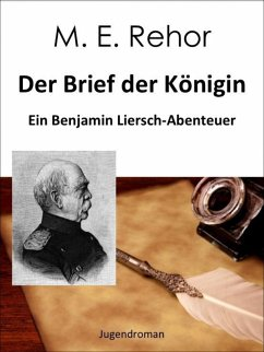 Der Brief der Königin (eBook, ePUB) - Rehor, Manfred
