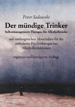 Der mündige Trinker (eBook, ePUB) - Sadowski, Peter