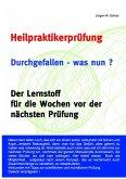 Heilpraktikerprüfung. Durchgefallen - was nun? (eBook, ePUB)