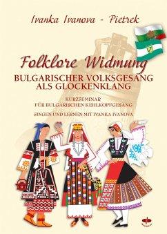 Folklore Widmung (eBook, ePUB) - Ivanova Pietrek, Ivanka