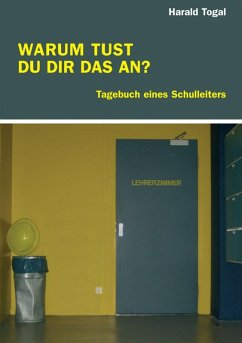 WARUM TUST DU DIR DAS AN? (eBook, ePUB) - Togal, Harald