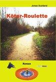 Köter-Roulette (eBook, ePUB)