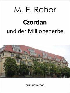 Czordan und der Millionenerbe (eBook, ePUB) - Rehor, Manfred