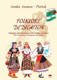 FOLKLORE DEDICATION (eBook, ePUB) - Ivanova Pietrek, Ivanka