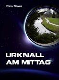 Urknall am Mittag (eBook, ePUB)