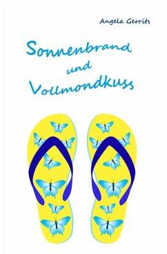 Sonnenbrand und Vollmondkuss (eBook, ePUB) - Gerrits, Angela