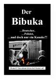 Der Bibuka - ...Deutscher, ...Polizist ...und doch nur ein Kanacke?! (eBook, ePUB)