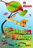 Der Wurm im Sturm (eBook, ePUB)