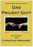 Das Projekt Gott (eBook, ePUB)