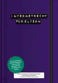 Internetrecht für Eltern (eBook, ePUB) - Solmecke, Christian