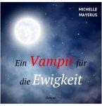 Ein Vampir für die Ewigkeit (eBook, ePUB)