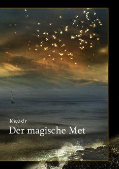 Der magische Met (eBook, ePUB) - Beuthner, Daniel